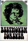Beethoven Forever